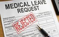 Medical Leave Rejected